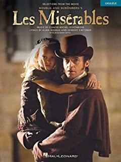 Les MiséRables - Selections from the Movie: Selections from the Movie for Ukulele