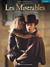 Les Miserables: Selections from the Movie For Ukulele