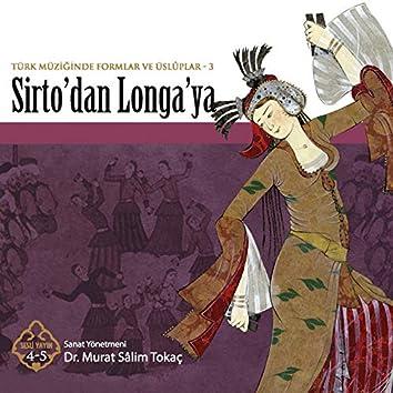 Sirto'dan Longa'ya (Türk Müziğinde Formlar ve Üsluplar)