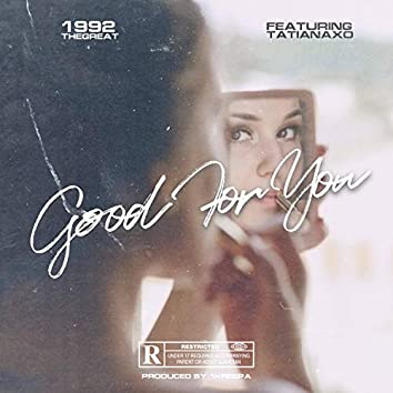 Good for You (feat. Tatiana Barbosa)