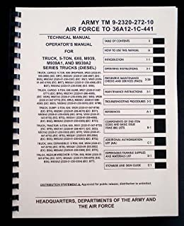 Army TM 9-2320-272-10 Technical Manual -- Operator's Manual for Truck, 5-Ton, 6X6, M939 Series (Diesel)