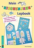 Mein Kirchenjahr-Lapbook: Kopiervorlagen zum Schneiden, Falten und Weitergestalten