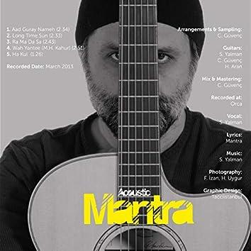Acoustic Mantra
