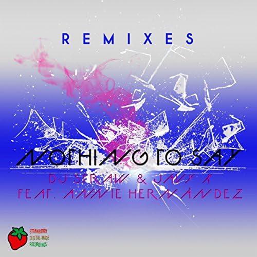 DJ Straw & Javy X Feat. Annie Hernandez