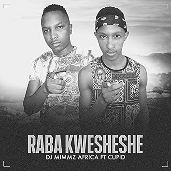 Raba Kwesheshe (feat. Cupid)