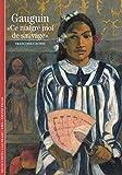 Gauguin - «Ce malgré moi de sauvage»
