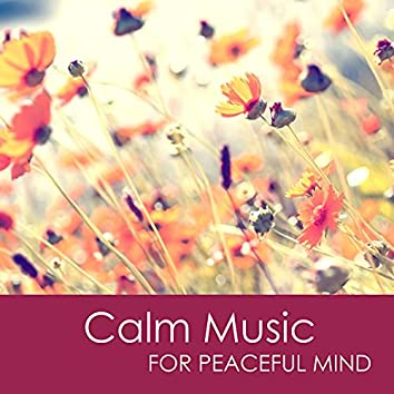 Calm Music for Peaceful Mind - Relaxing Meditation Music & Yoga Sleep Music for Stress Relief and Healing