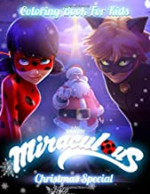 Miraculous Coloring Book: Miracolous Christmas Special Great Coloring Pages For Kids