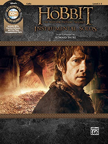 The Hobbit: The Motion Picture Trilogy Instrumental Solos - Cello (Pop Instrumental Solo): Cello, Book & CD