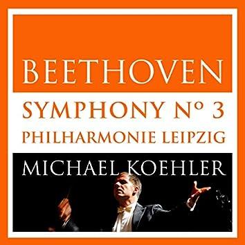 Beethoven: Symphonie No.3, Op. 55 (Eroica) (Live in Leipzig, October 2013)