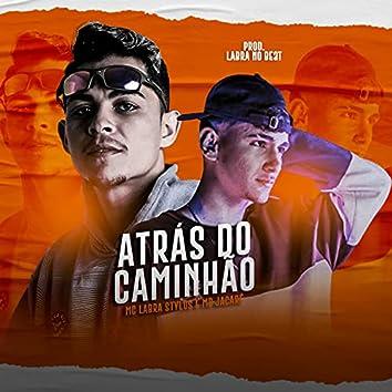 Atrás do Caminhão (feat. Mc Jacaré) (Brega Funk)