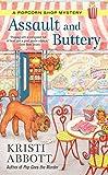Assault and Buttery (A Popcorn Shop Mystery Book 3)