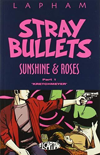 Stray Bullets: Sunshine & Roses Volume 1:...