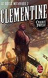 Clementine (Le Siècle mécanique, Tome 2) - Format Kindle - 9782253193463 - 6,49 €