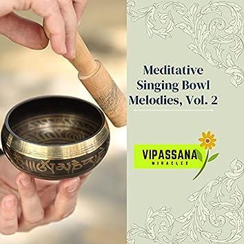 Meditative Singing Bowl Melodies, Vol. 2