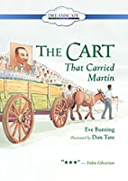 The Cart That Carried Martin [DVD]