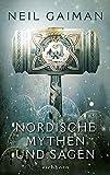 Nordische Mythen und Sagen: Roman - Neil Gaiman