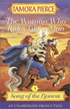 The Woman Who Rides Like a Man: Song of the Lioness, Book 3