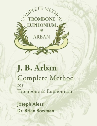 Arban Complete Method for Trombone and Euphonium
