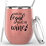 Lawyer Gifts - Will Give Legal Advice For Wine - Stainless Steel Wine or Coffee Tumbler - Paralegal...