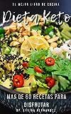 Libro de cocina keto: mas de 60 recetas keto para disfrutar