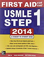 First Aid for the USMLE Step 1 2014 (First Aid Series) by Tao Le Vikas Bhushan(1905-07-06)