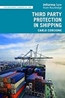 Third Party Protection in Shipping (Contemporary Commercial Law)