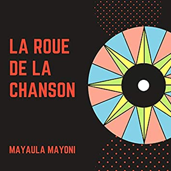 La Roue De La Chanson
