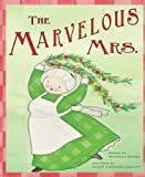The Marvelous Mrs: A Fun Rhyming Christmas Book About Gratitude