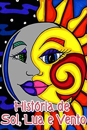 História de Sol, Lua e Vento: Livros de histórias infantis de 6 a 8 anos   Livros de histórias infantis de 3 a 5 anos   Livros de histórias infantis de 4 a 6 anos   Livros de histórias de crianças de