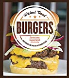 Wicked Great Burgers Cookbook