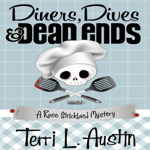 Diners, Dives and Dead Ends audiobook cover art