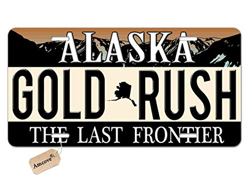JUUK Alaska Gold Rush Decorative Car Front License Plate,Vanity Tag,Aluminum Novelty License Plate for Men/Women/Boy/Girls Car,6 X 12 Inch