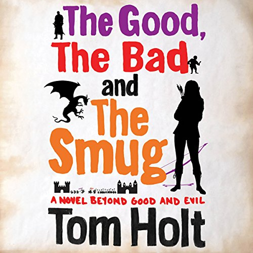 The Good, the Bad, and the Smug audiobook cover art