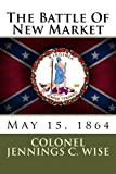 The Battle Of New Market: May 15, 1864
