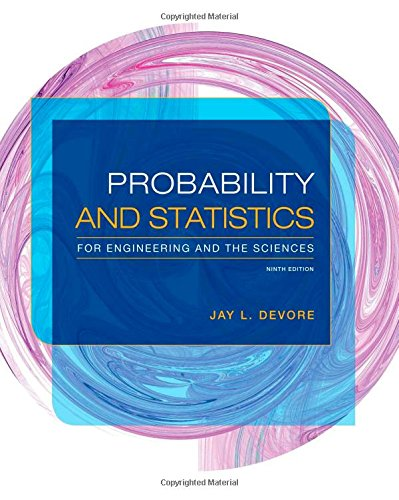 Compare Textbook Prices for Probability and Statistics for Engineering and the Sciences 9 Edition ISBN 9781305251809 by Devore, Jay L.