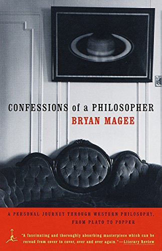 Confessions of a Philosopher: A Personal Journey Through Western Philosophy from Plato to Popper (Modern Library (Paperb