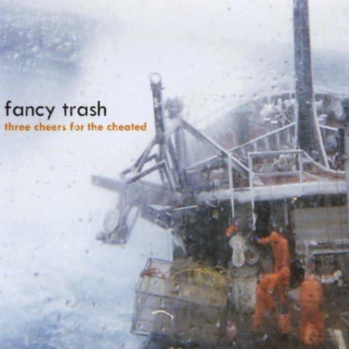 Fancy Trash