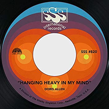 Hanging Heavy in My Mind / I'll Just Keep on Loving You