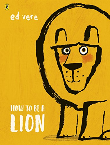 How to be a Lion (English Edition)