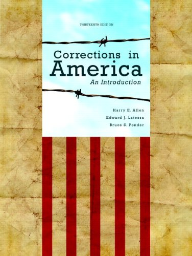 Corrections in America: An Introduction Plus New Mycjlab with Pearson Etext -- Access Card Package