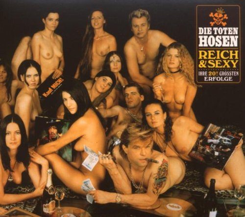Reich & Sexy (Deluxe-Edition mit Bonus-Tracks)