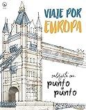 Viaje por Europa: Relájate con Punto a Punto: Lugares Únicos y Maravillas - El Juego de Unir Los Puntos: Ocio y pasatiempos - Relajación y alivio del estrés - más de 15.000 puntos para conectar