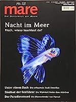 mare - Die Zeitschrift der Meere / No. 131 / Nacht im Meer: Fisch, wieso leuchtest du?