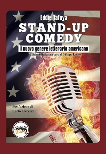 Stand-up Comedy - Il nuovo genere letterario americano