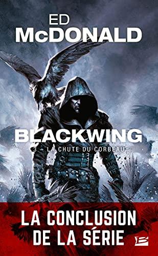 La Chute du corbeau: Blackwing, T3