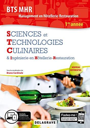 Sciences et Technologies Culinaires (STC) 1re Année BTS MHR (2019)