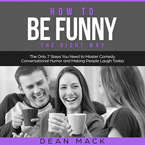 How to be Funny: The Right Way cover art