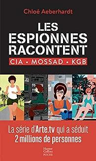 Les espionnes racontent par Chloé Aeberhardt