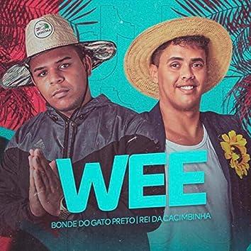 Wee (feat. Rei da Cacimbinha)